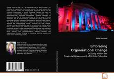 Bookcover of Embracing Organizational Change