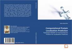 Computational Protein Localization Prediction kitap kapağı