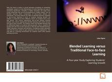 Bookcover of Blended Learning versus Traditional Face-to-face Learning