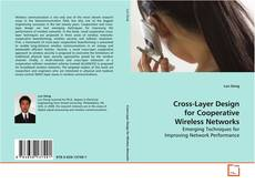 Bookcover of Cross-Layer Design for Cooperative Wireless Networks