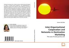 Bookcover of Inter-Organisational Cooperation and Networks in Destination Marketing