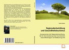 Regionalentwicklung und Gesundheitstourismus的封面