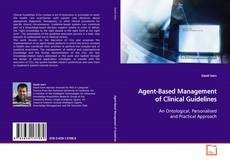 Bookcover of Agent-Based Management of Clinical Guidelines