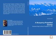Copertina di A Buoyancy-Propelled Airship