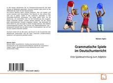 Buchcover von Grammatische Spiele im Deutschunterricht