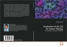 Buchcover von Production of AC-225 for Cancer Therapy