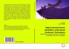 Borítókép a  High Linearity Power Amplifiers with Novel Linearizer Techniques - hoz
