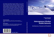 Heterogeneous Wireless Mobile Networks的封面