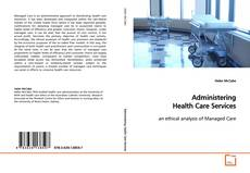 Bookcover of Administering Health Care Services