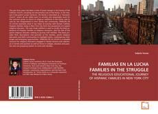 Portada del libro de FAMILIAS EN LA LUCHA FAMILIES IN THE STRUGGLE