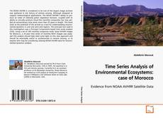 Couverture de Time Series Analysis of Environmental Ecosystems: case of Morocco