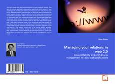 Bookcover of Managing your relations in web 2.0