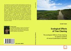 Capa do livro de Ecological Effects of Tree Clearing