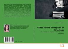 Обложка Gifted Adults' Perception of Giftedness