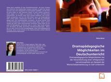Обложка Dramapädagogische Möglichkeiten im Deutschunterricht