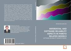 Обложка INFERENTIAL AND SOFTWARE RELIABILITY ASPECTS IN PARETO RELATED MODELS