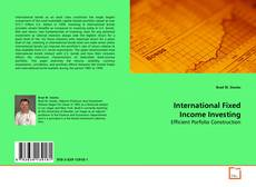 Bookcover of International Fixed Income Investing