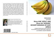 "Bookcover of Musa AAB ""APPLE"" AND Musa AA ""MURARU"" DESSERT BANANAS OF EAST AFRICA"