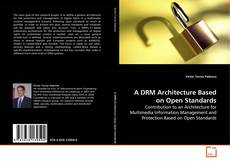 Buchcover von A DRM Architecture Based on Open Standards