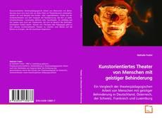 Kunstorientiertes Theater von Menschen mit geistiger Behinderung kitap kapağı