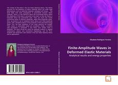 Capa do livro de Finite-Amplitude Waves in Deformed Elastic Materials