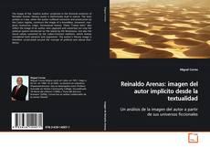 Обложка Reinaldo Arenas: imagen del autor implícito desde la textualidad