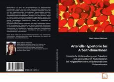 Borítókép a  Arterielle Hypertonie bei ArbeitnehmerInnen - hoz