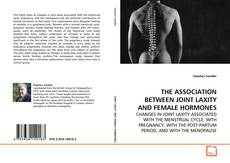 Обложка THE ASSOCIATION BETWEEN JOINT LAXITY AND FEMALE HORMONES