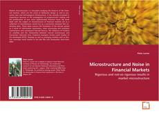 Bookcover of Microstructure and Noise in Financial Markets