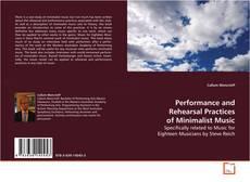 Обложка Performance and Rehearsal Practices of Minimalist Music