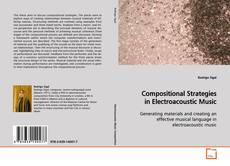Bookcover of Compositional Strategies in Electroacoustic Music