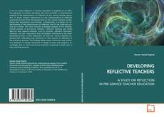 Copertina di DEVELOPING REFLECTIVE TEACHERS