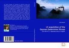 Couverture de L3 acquisition of the German Determiner Phrase