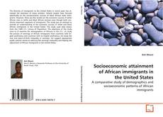 Buchcover von Socioeconomic attainment of African immigrants in the United States
