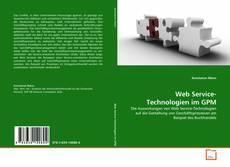 Copertina di Web Service-Technologien im GPM