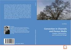Portada del libro de Convection in Channels and Porous Media