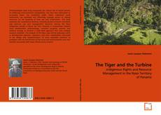 Bookcover of The Tiger and the Turbine
