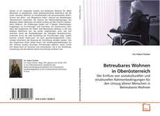 Borítókép a  Betreubares Wohnen in Oberösterreich - hoz