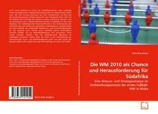 Bookcover of Die WM 2010 als Chance und Herausforderung für Südafrika