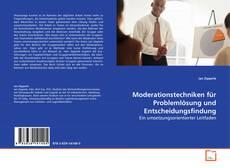 Portada del libro de Moderationstechniken für Problemlösung und Entscheidungsfindung
