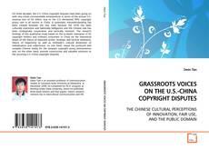 Copertina di GRASSROOTS VOICES ON THE U.S.-CHINA COPYRIGHT DISPUTES
