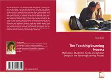 Couverture de The Teaching/Learning Process