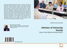 Bookcover of Attrition of University Faculty