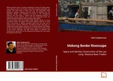 Bookcover of Mekong Border Riverscape