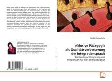Capa do livro de Inklusive Pädagogik als Qualitätsverbesserung der Integrationspraxis