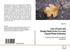 Loss of Lock and Steady-State Errors In a non Causal Phase Estimator的封面