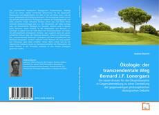 Bookcover of Ökologie: der transzendentale Weg Bernard J.F. Lonergans