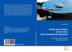 Capa do livro de Design and Analysis of Disc Drive Servo-Mechanical Subsystem