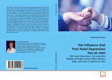 Capa do livro de The influence that Post Natal Depression has on men
