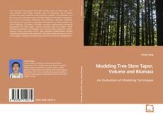 Buchcover von Modeling Tree Stem Taper, Volume and Biomass